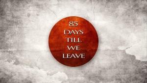 Days till we leave